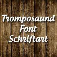 Tromposaund Schriftart
